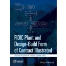 FIDIC Plant and Design-Build Form of Contract Illustrated
