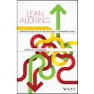 Lean Auditing: Driving Added Value and Efficiency in Internal Audit
