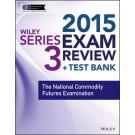 Wiley Series 3 Exam Review 2015 + Test Bank