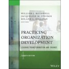 Practicing Organization Development: Leading Transformation and Change, 4th Edition