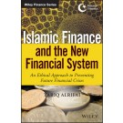 Islamic Finance and the New Financial System