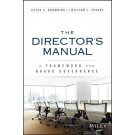 The Directors Manual: A Framework for Board Governance