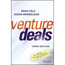 Venture Deals: Be Smarter Than Your Lawyer and Venture Capitalist, 3rd Edition