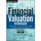 Financial Valuation Workbook: Step-by-Step Exercises and Tests to Help You Master Financial Valuation, 4th Edition