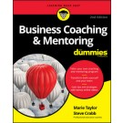 Business Coaching and Mentoring For Dummies, 2nd Edition