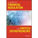 A Guide to Financial Regulation for Fintech Entrepreneurs