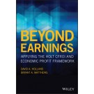 Beyond Earnings: Applying the HOLT CFROI and Economic Profit Framework