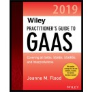 Wiley Practitioner's Guide to GAAS 2019