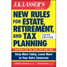 J.K. Lasser's New Rules for Estate, Retirement, and Tax Planning, 6th Edition
