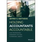 Holding Accountants Accountable: How Professional Standards Can Lead to Personal Liability