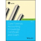 Core Forensic Accounting Knowledge Certificate and Exam