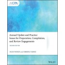 Annual Update and Practice Issues for Preparation, Compilation, and Review Engagements, 2nd Edition