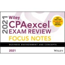 Wiley CPAexcel Exam Review 2021 Focus Notes: Business Environment and Concepts