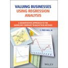 Valuing Businesses Using Regression Analysis: A Quantitative Approach to the Guideline Company Transaction Method