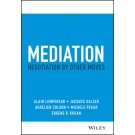 Mediation: Negotiation by Other Moves