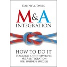 M&A Integration: How To Do It