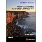 Mann's Annotated Insurance Contracts Act, 7th Edition