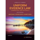Uniform Evidence Law: Commentary and Materials, 6th Edition