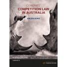 Corones' Competition Law in Australia, 7th Edition