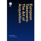 European Takeovers: The Art of Acquisition, 2nd Edition