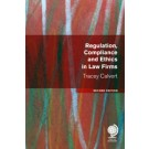 Regulation, Compliance and Ethics in Law Firms, 2nd Edition