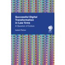 Successful Digital Transformation in Law firms: A Question of Culture