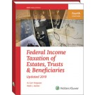Federal Income Taxation of Estates, Trusts & Beneficiaries (2019)