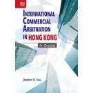 International Commercial Arbitration in Hong Kong: A Guide