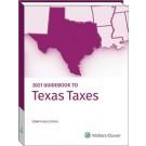 Guidebook to Texas Taxes (2021)