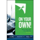 On Your Own! How to Start Your Own CPA Firm, 2nd Edition