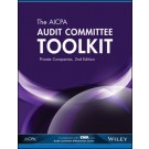The AICPA Audit Committee Toolkit: Private Companies, 2nd Edition