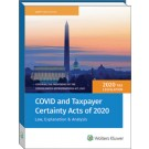 COVID and Taxpayer Certainty Acts of 2020: Law, Explanation and Analysis
