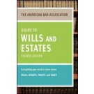 American Bar Association Guide to Wills and Estates, 4th Edition