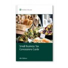 Small Business Tax Concessions Guide, 4th Edition