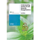 Understanding Section 55 and Butterfly Reorganizations, 3rd Edition