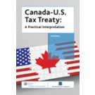 Canada - U.S. Tax Treaty: A Practical Interpretation