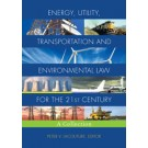 Energy, Transportation, and Environmental Law for the 21st Century
