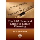 The ABA Practical Guide to Estate Planning