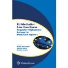 EU Mediation Law Handbook: Regulatory Robustness Ratings for Mediation Regimes