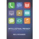Intellectual Privacy: Rethinking Civil Liberties in the Digital Age