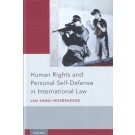 Human Rights and Personal Self-Defense in International Law