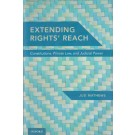 Extending Rights' Reach: Constitutions, Private Law, and Judicial Power