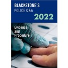 Blackstone's Police Q&A: Evidence and Procedure 2022