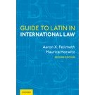 Guide to Latin in International Law, 2nd Edition