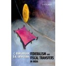 Federalism and Fiscal Transfers in India