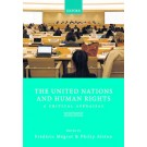 The United Nations and Human Rights: A Critical Appraisal, 2nd Edition