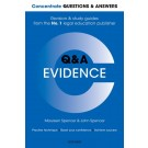 Concentrate Q&A: Evidence, 2nd Edition