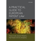 Practical Guide to European Patent Law