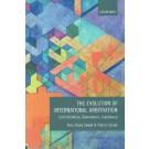 The Evolution of International Arbitration: Judicialization, Governance, Legitimacy