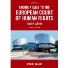 Taking a Case to the European Court of Human Rights, 4th Edition